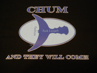"""Chum And They Will Come"" Tee"